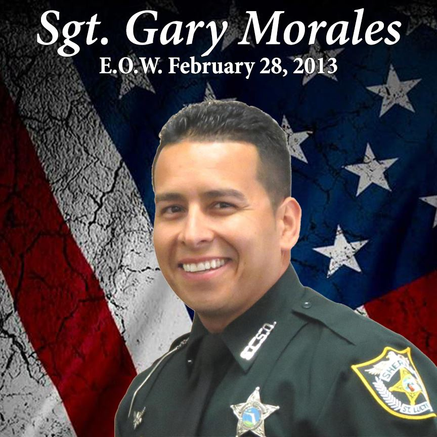 Sergeant Gary Morales, End of Watch February 28, 2013