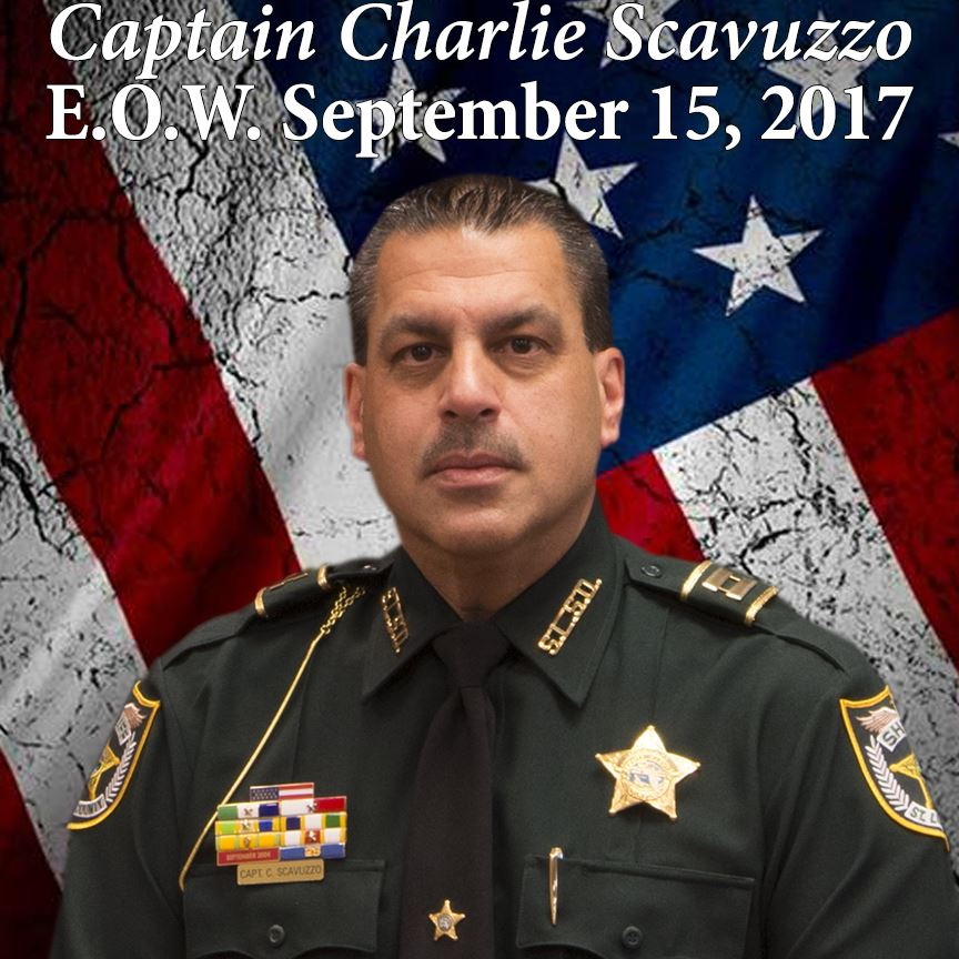 Captain Charlie Scavuzzo, End of Watch September 15, 2017