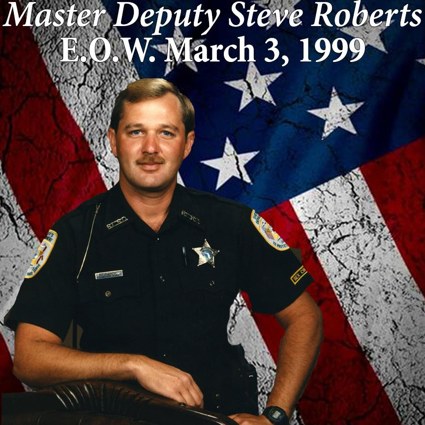 Master Deputy Steve Roberts, End of Watch March 3, 1999